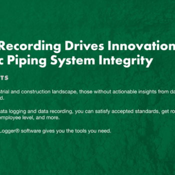 Data Recording Drives Innovations in Fusible Piping System Integrity