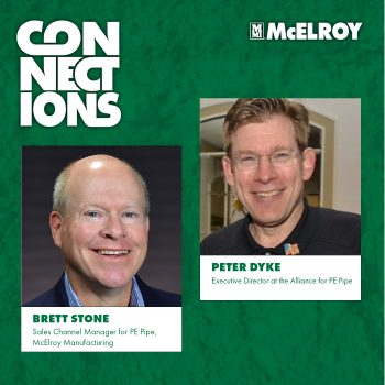 CONNECTIONS Podcast EP4 – The Role of PE Pipe in The Future of Infrastructure
