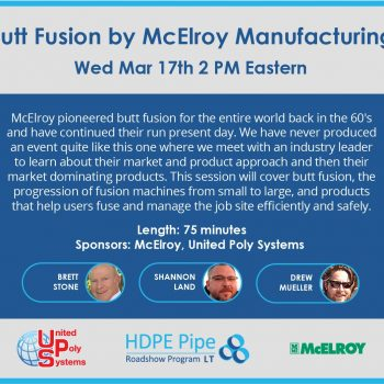 You're invited! Butt Fusion by McElroy Road Show event