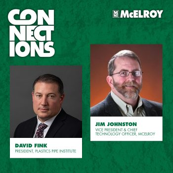CONNECTIONS PODCAST EP2 – Plastic Pipe and The Future of Infrastructure